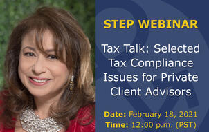 2021 02 15 GHJ Tax Partner Speaking in STEP Los Angeles Webinar